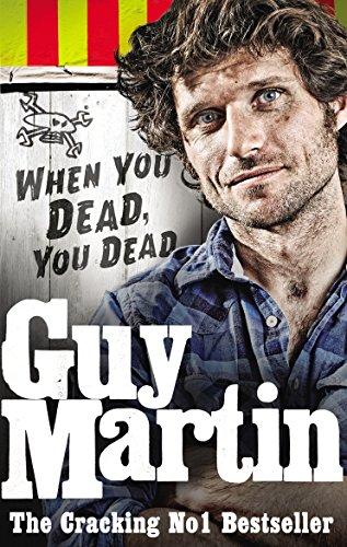 when you dead, you dead - guy martin - carti moto - scoala moto ami